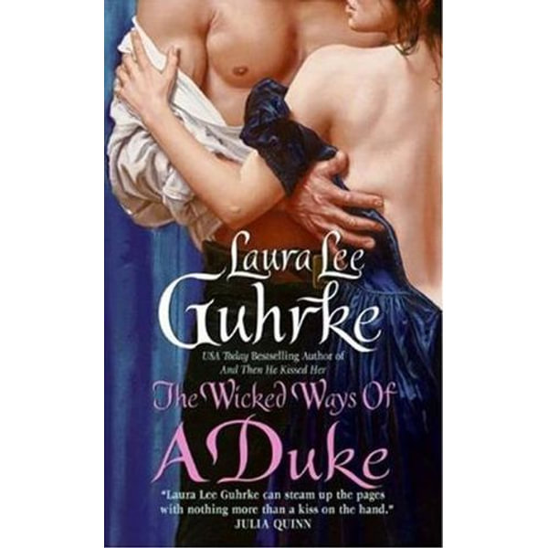 The Wicked Ways of a Duke - Laura Lee Guhrke   2020-eala-conference.org