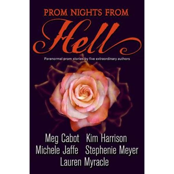 Prom Nights from Hell - Stephenie Meyer, Kim Harrison, Meg Cabot, Lauren Myracle, Michele Jaffe   Karta-nauczyciela.org