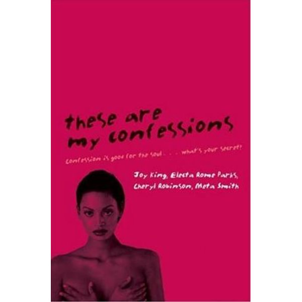 These Are My Confessions - Joy King, Cheryl Robinson, Meta Smith, Electa Rome Parks   Karta-nauczyciela.org