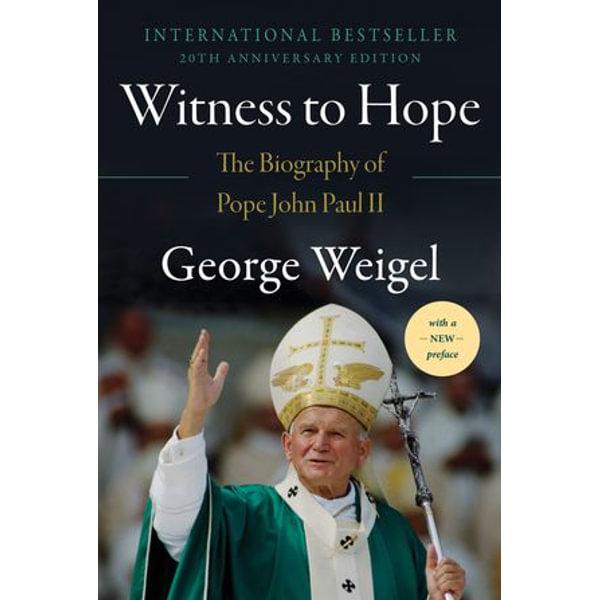 Witness to Hope - George Weigel | Karta-nauczyciela.org