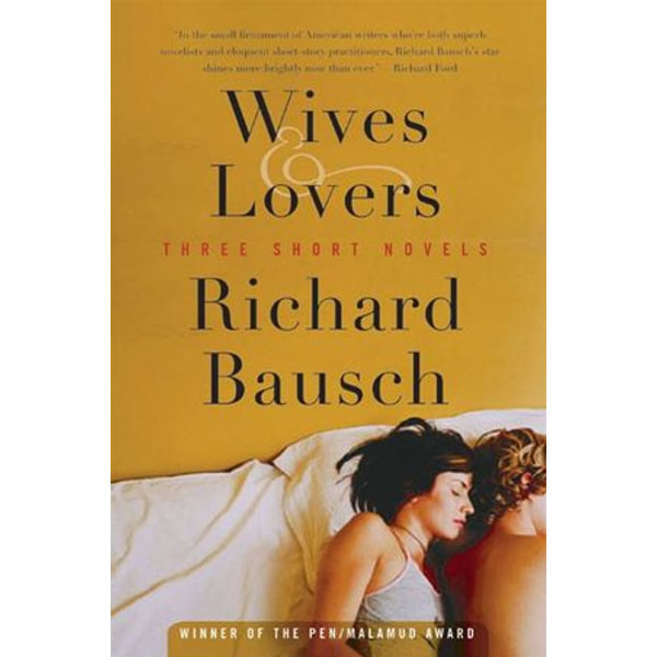 Wives & Lovers - Richard Bausch | Karta-nauczyciela.org