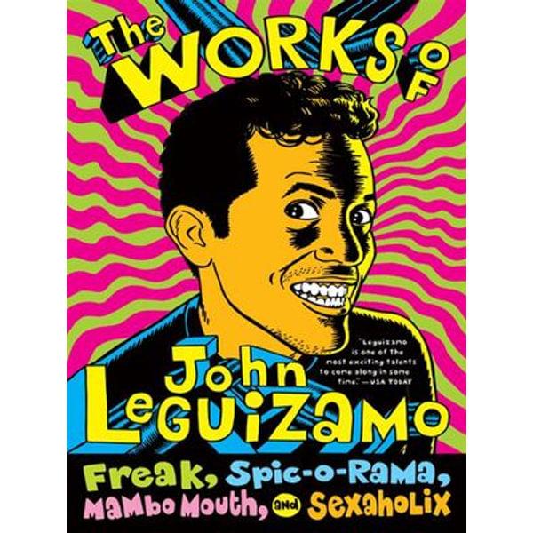 The Works of John Leguizamo - John Leguizamo | Karta-nauczyciela.org