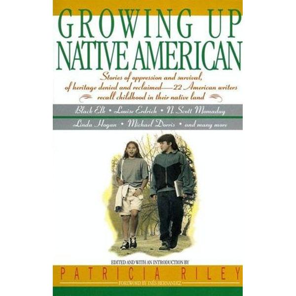 Growing Up Native American - Bill Adler, Ines Hernandez, Patricia Riley | Karta-nauczyciela.org