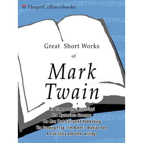 Great Short Works of Mark Twain - Mark Twain | Karta-nauczyciela.org