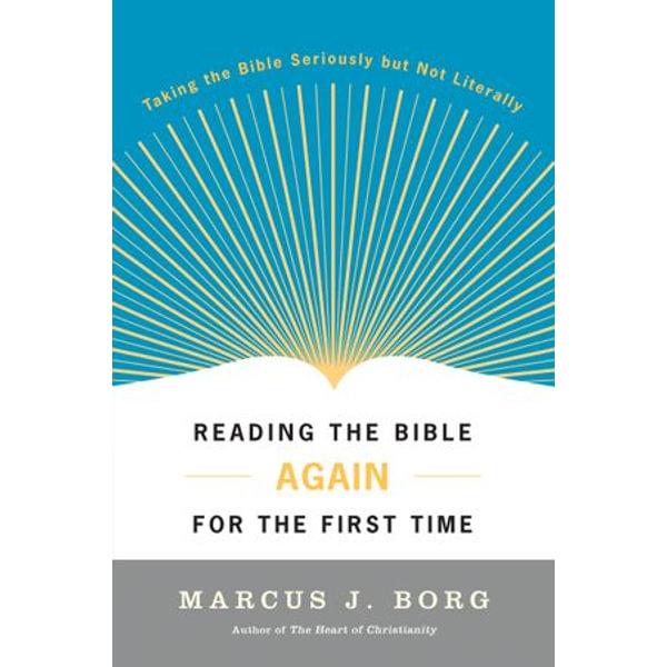 Reading the Bible Again For the First Time - Marcus J. Borg | Karta-nauczyciela.org
