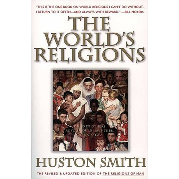 The World's Religions, Revised and Updated - Huston Smith   Karta-nauczyciela.org