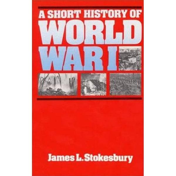 A Short History of World War I - James L Stokesbury   Karta-nauczyciela.org