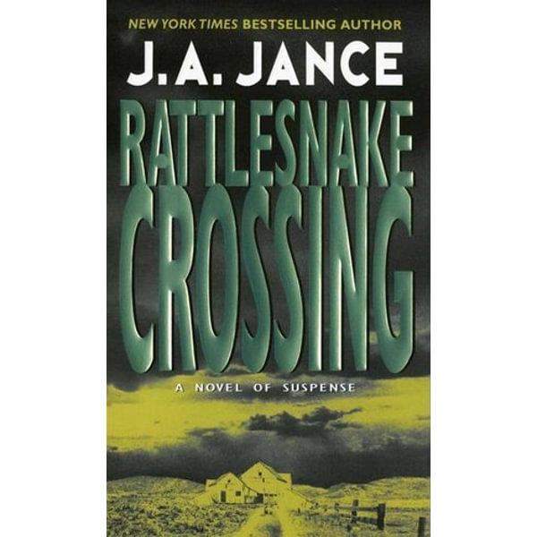 Rattlesnake Crossing - J. A Jance   Karta-nauczyciela.org