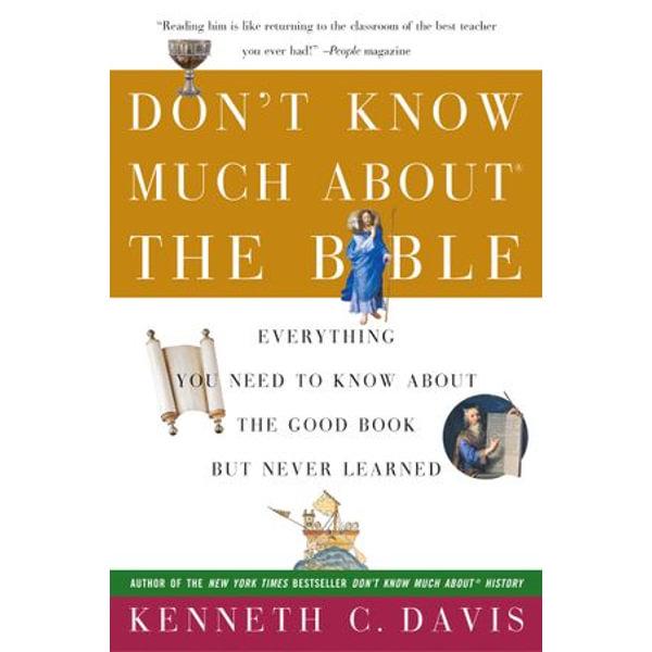 Don't Know Much About the Bible - Kenneth C Davis   Karta-nauczyciela.org