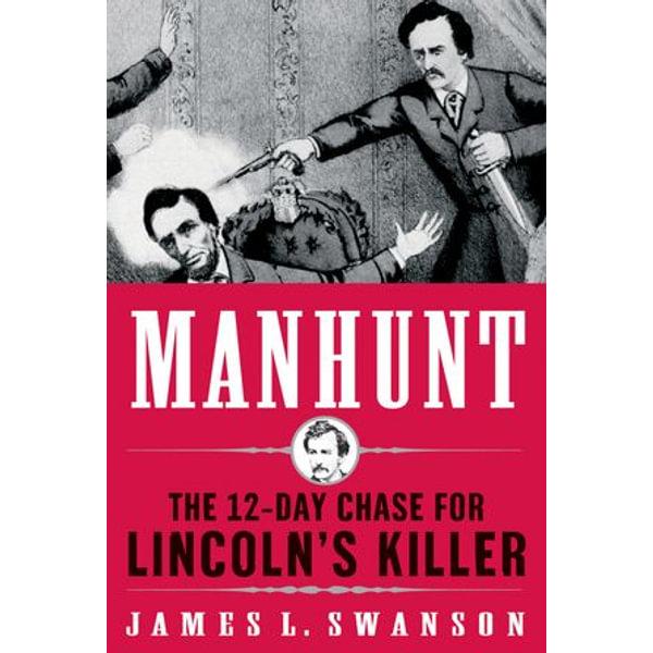 Manhunt - James L. Swanson | Karta-nauczyciela.org