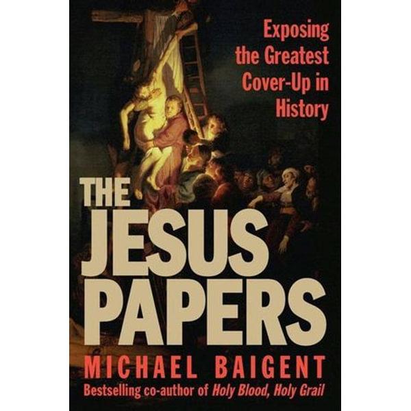 The Jesus Papers - Michael Baigent | Karta-nauczyciela.org