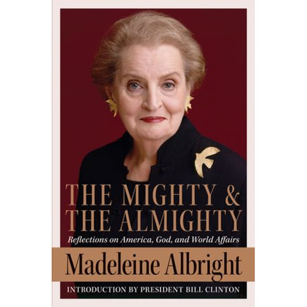 The Mighty and the Almighty - Madeleine Albright | Karta-nauczyciela.org