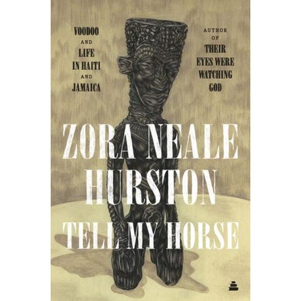 Tell My Horse - Zora Neale Hurston | Karta-nauczyciela.org
