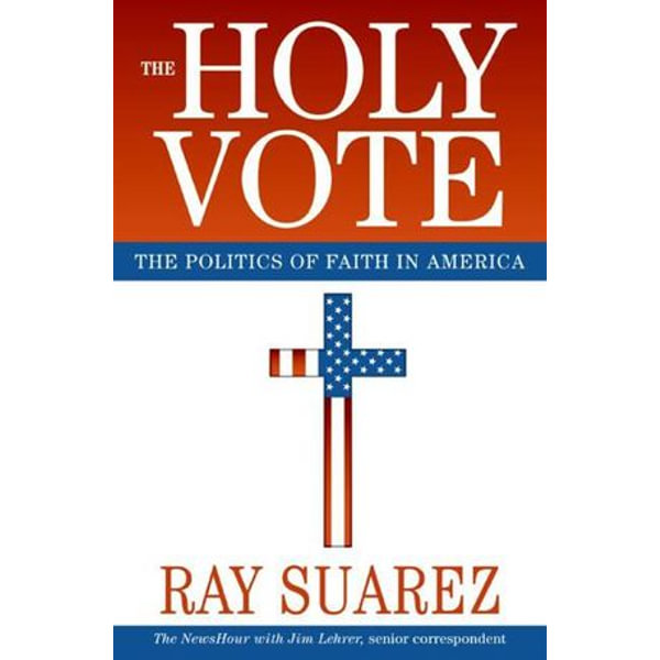 The Holy Vote - Ray Suarez   Karta-nauczyciela.org