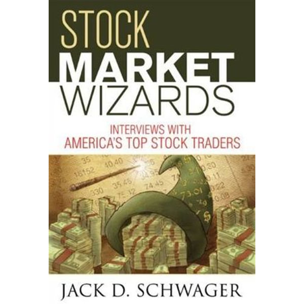Stock Market Wizards - Jack D. Schwager | Karta-nauczyciela.org