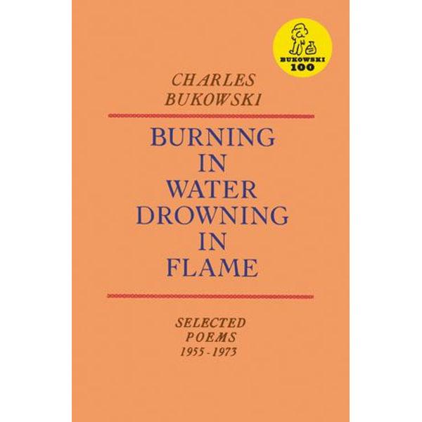 Burning in Water, Drowning in Flame - Charles Bukowski | Karta-nauczyciela.org
