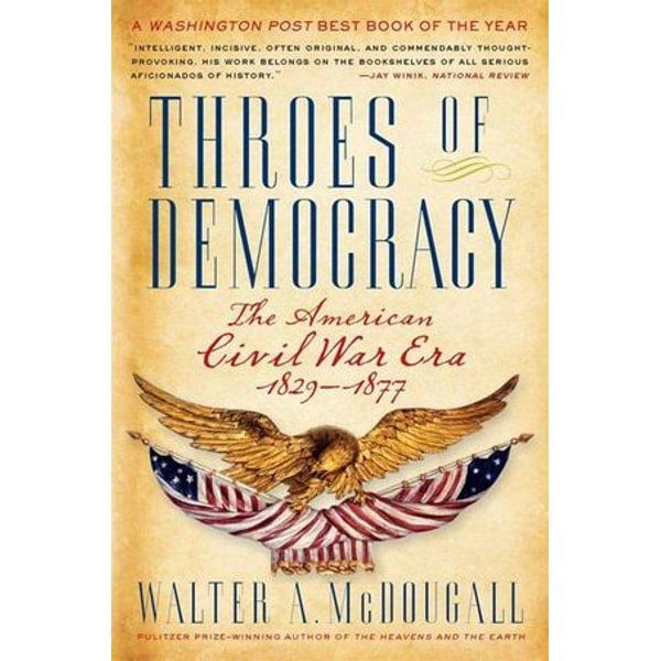 Throes of Democracy - Walter A. McDougall   Karta-nauczyciela.org