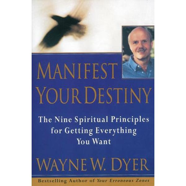 Manifest Your Destiny - Wayne W Dyer   Karta-nauczyciela.org