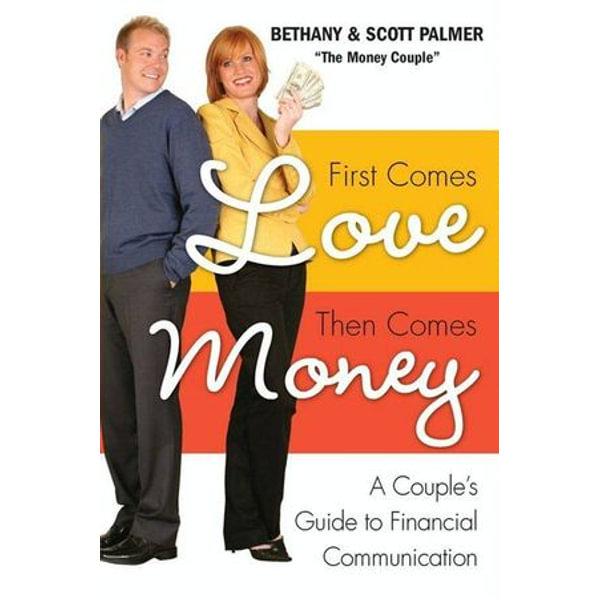 First Comes Love, Then Comes Money - Bethany Palmer, Scott Palmer   Karta-nauczyciela.org