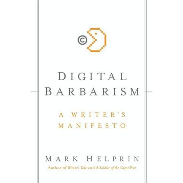 Digital Barbarism - Mark Helprin | Karta-nauczyciela.org