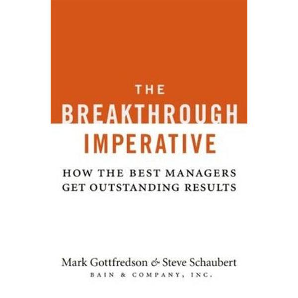 The Breakthrough Imperative - Mark Gottfredson, Steve Schaubert   Karta-nauczyciela.org
