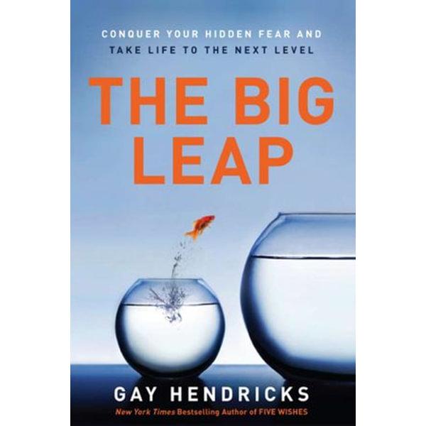 The Big Leap - Gay Hendricks   2020-eala-conference.org