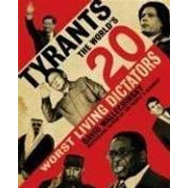 Tyrants - David Wallechinsky | Karta-nauczyciela.org