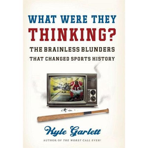 What Were They Thinking? - Kyle Garlett   Karta-nauczyciela.org
