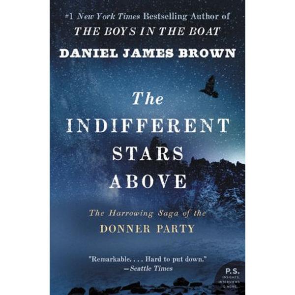 The Indifferent Stars Above - Daniel James Brown   Karta-nauczyciela.org