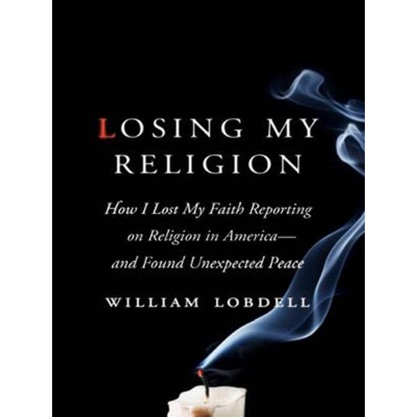 Losing My Religion - William Lobdell | Karta-nauczyciela.org