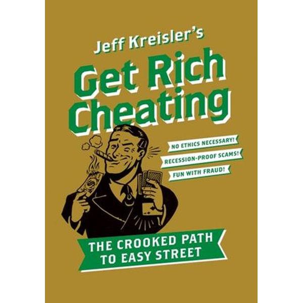 Get Rich Cheating - Jeff Kreisler | Karta-nauczyciela.org