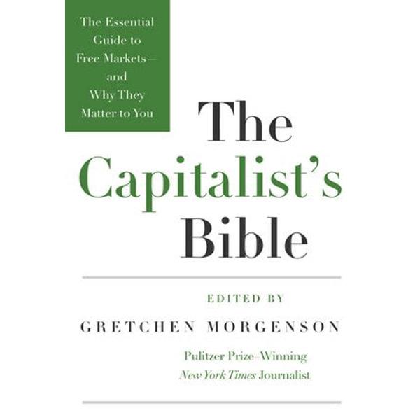 The Capitalist's Bible - Gretchen Morgenson   Karta-nauczyciela.org
