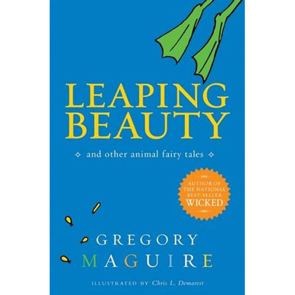 Leaping Beauty - Gregory Maguire, Chris L. Demarest (Illustrator)   Karta-nauczyciela.org