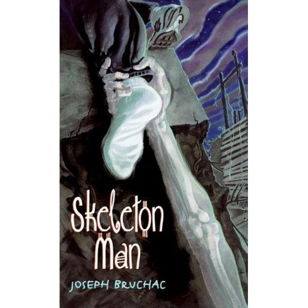 Skeleton Man - Joseph Bruchac   Karta-nauczyciela.org