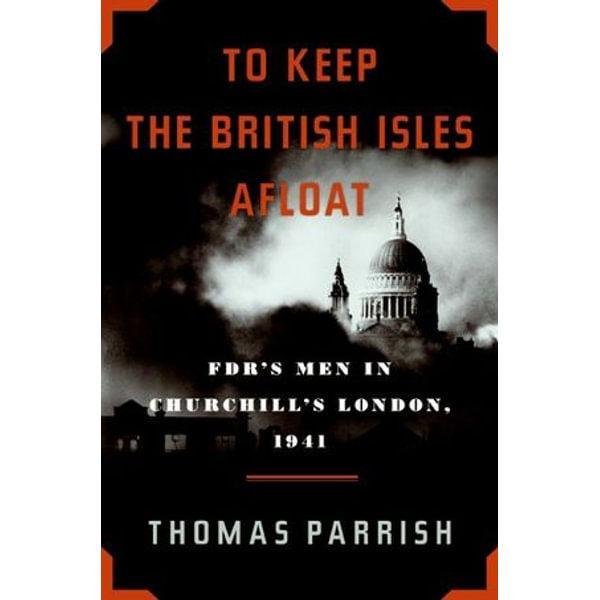 To Keep the British Isles Afloat - Thomas Parrish | Karta-nauczyciela.org