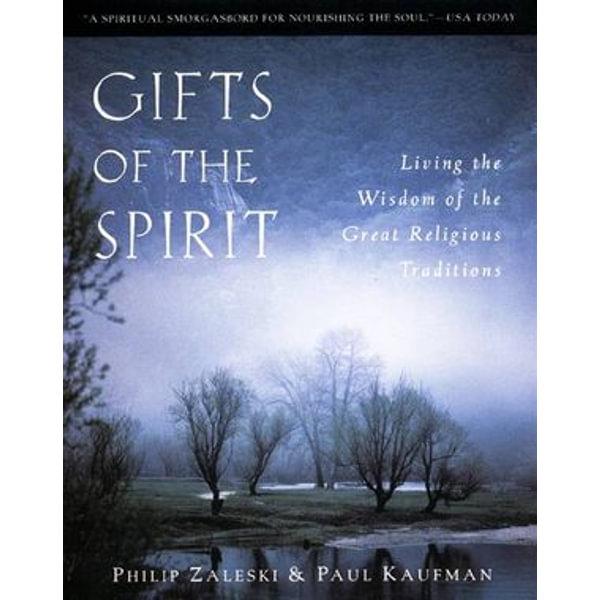 Gifts of the Spirit - Philip Zaleski, Paul Kaufman | Karta-nauczyciela.org