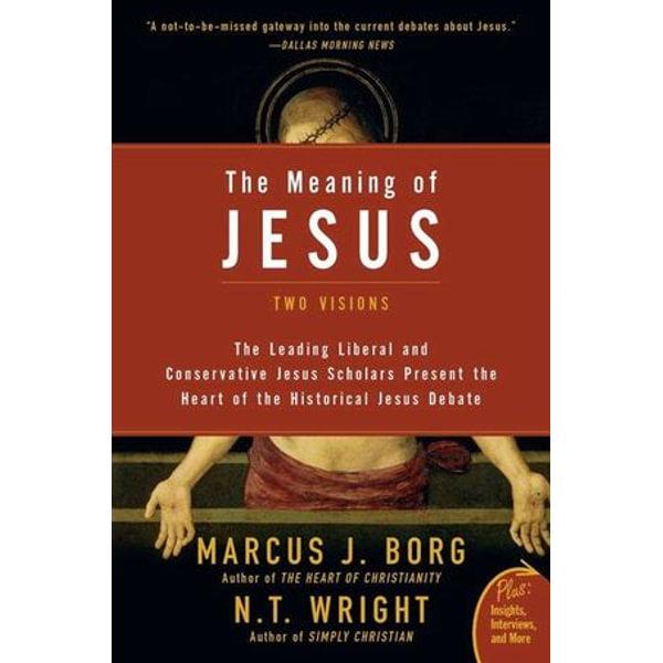 The Meaning of Jesus - Marcus J. Borg, N. T. Wright   Karta-nauczyciela.org