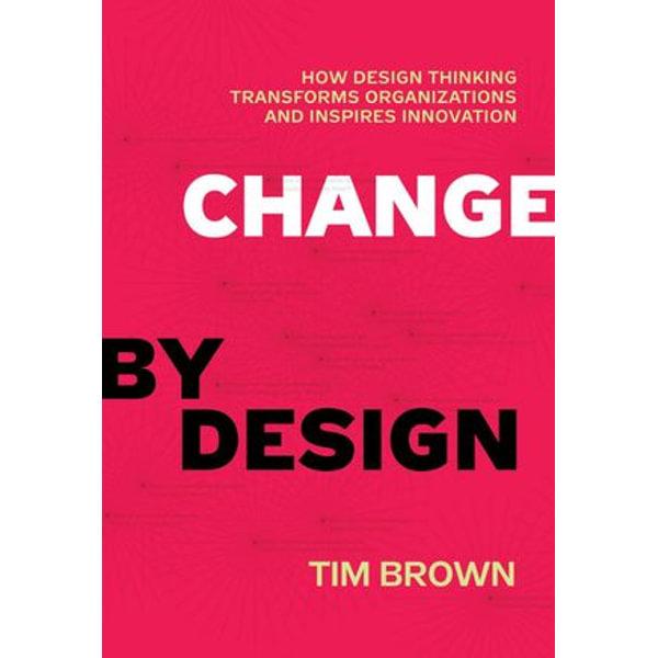 Change by Design - Tim Brown | Karta-nauczyciela.org
