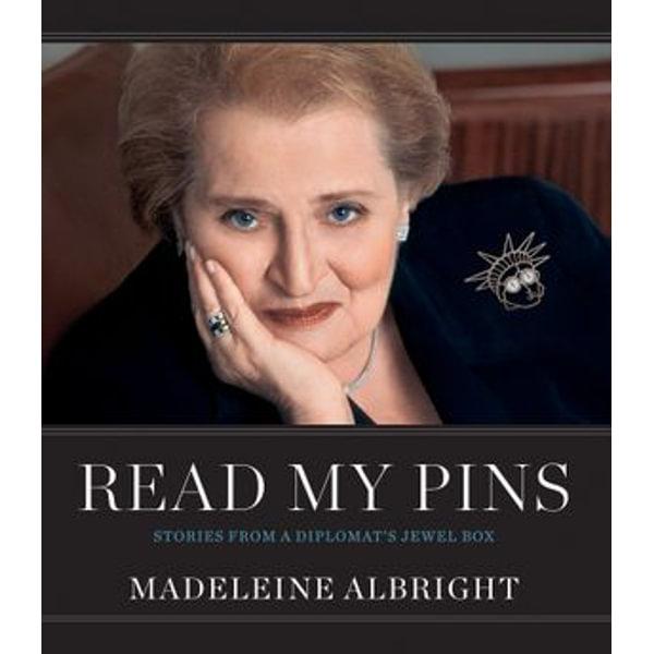 Read My Pins - Madeleine Albright | Karta-nauczyciela.org