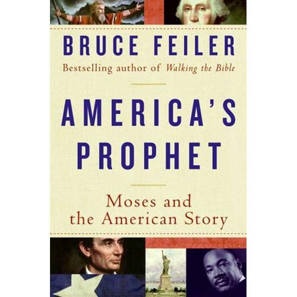 America's Prophet - Bruce Feiler | Karta-nauczyciela.org