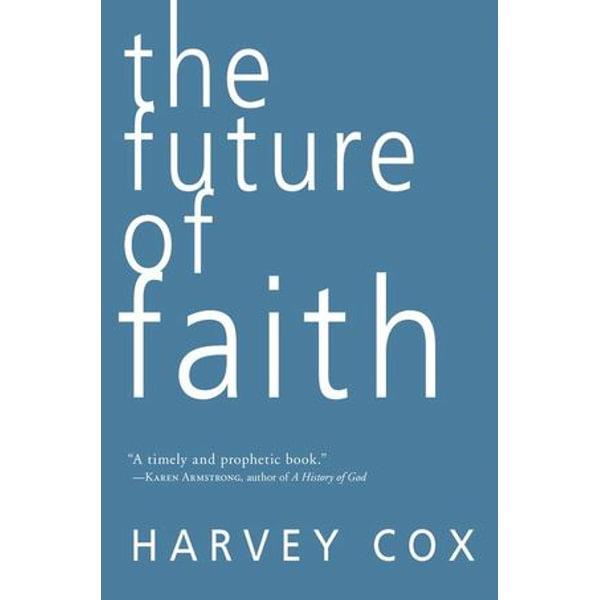 The Future of Faith - Harvey Cox | Karta-nauczyciela.org