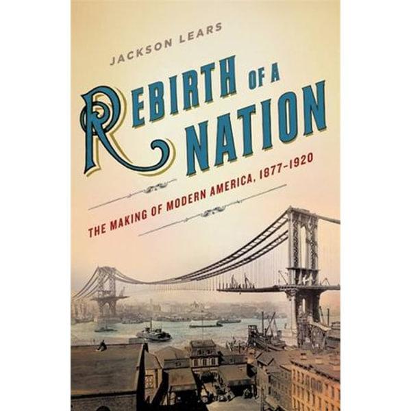 Rebirth of a Nation - Jackson Lears | Karta-nauczyciela.org