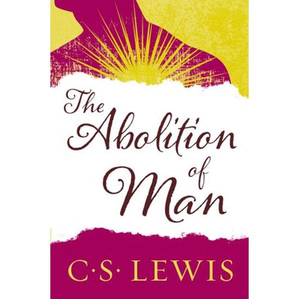 The Abolition of Man - C. S. Lewis | Karta-nauczyciela.org