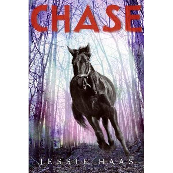 Chase - Jessie Haas | Karta-nauczyciela.org