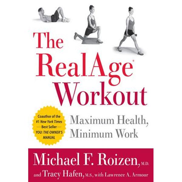 The RealAge(R) Workout - Tracy Hafen, Michael F Roizen M.D. | Karta-nauczyciela.org