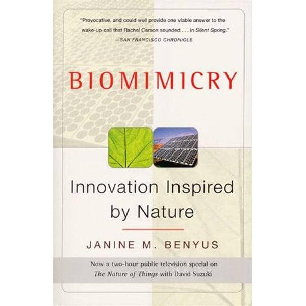 Biomimicry - Janine M Benyus | Karta-nauczyciela.org