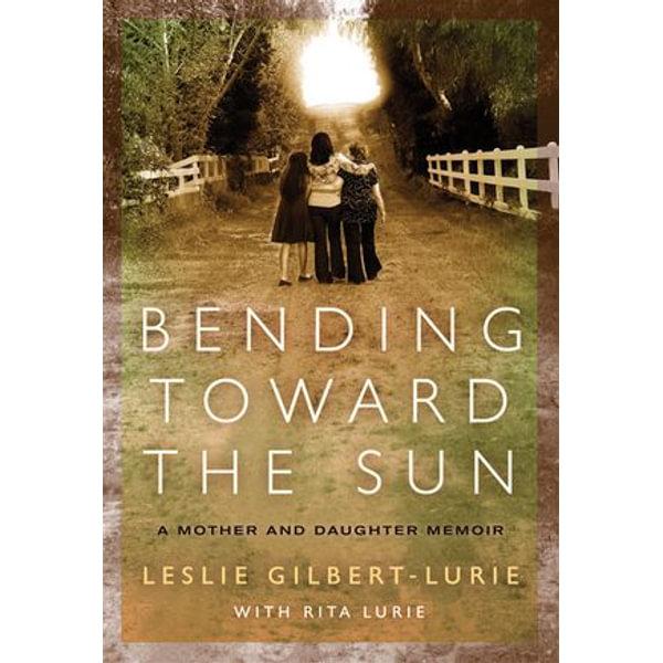 Bending Toward the Sun - Leslie Gilbert-Lurie   Karta-nauczyciela.org
