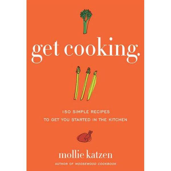 Get Cooking - Mollie Katzen | Karta-nauczyciela.org