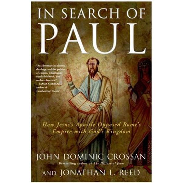 In Search of Paul - John Dominic Crossan, Jonathan L Reed | Karta-nauczyciela.org