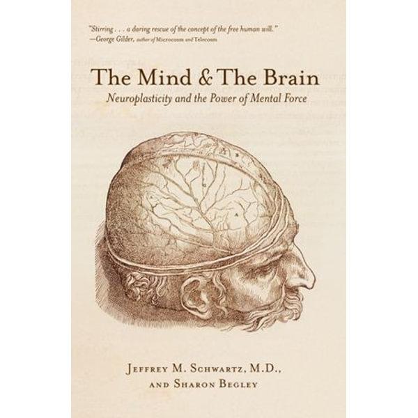 The Mind and the Brain - Jeffrey M. Schwartz, Sharon Begley | Karta-nauczyciela.org